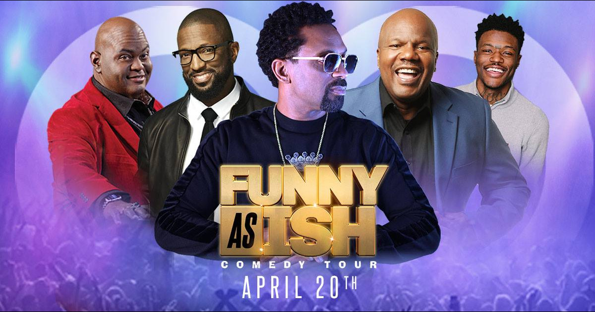 Mike Epps Funny As Ish Comedy Tour poster
