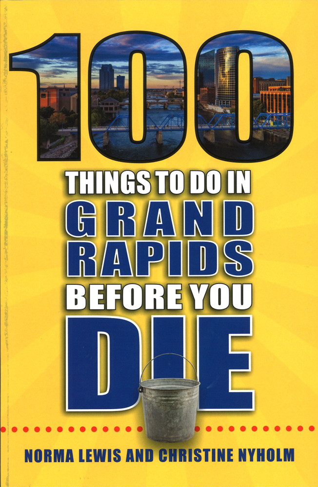 """100 Things to Do in Grand Rapids Before You Die"" book cover"